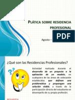 Plática Sobre Residencia Profesional