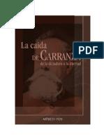 La caida de Carranza - Jose Vasconcelos