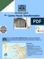 Action Haiti - Carma House Transformation Overview