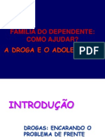 Ajudando a Familia Do Dependente