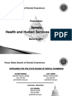 Texas State Board of Dental Examiners Presention to Texas Lawmakers April 2012