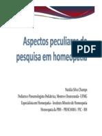 Dra. Natalia Champs Aspectos Peculiares Da Pesquisa Em Homeopatia Simpósio AMMG 2014-2