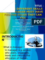 6073568 Discuss Different Skills That Manager Must Have and the Roles They Can Fill