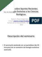 2014 Aportes Recientes de la Biología Evolutiva