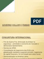 Governo Collor e Itamar