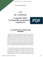 Marx (1867)_ EL CAPITAL, Cap. XXIV_ _La Llamada Acumulación Originaria
