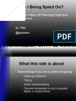 Am I Being Spied On? Low-Tech Ways of Detecting High-Tech Surveillance - Dr. Phil Polstra @ DEFCON 22