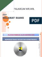 Administrasi Dan Tata Cara Pelaporan Pekerjaan Konstruksi