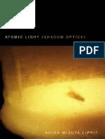 Akira Mizuta Lippit Atomic Light Shadow Optics