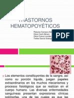 Exposicion de Diagnostico - Transtornos Hematopoyeticos