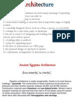 Architecture Lecture egyptian, mesopotamian, romanian achitecture, greek byzantine