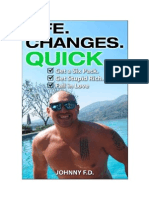 Life Changes Quick - Johnny FD