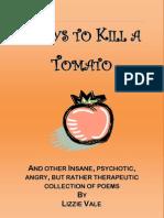 Ways to Kill a Tomato
