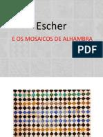 Escher e Os Mosaicos de Alhambra