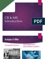 CB & MIS Introduction