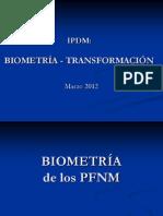 2012 IPDM 03 04 Biometría Transformación