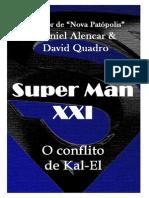 Super Man XXI - O Conflito de Kal-El