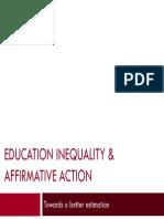 Anatomy of Education Inequality