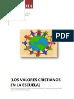 Dosier de Información Sobre Valores Cristianos en La Escuela
