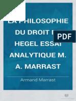 Marrast La Philosophie Du Droit de Hegel Essai Analytique