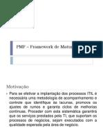 PMF – Framework de Maturidade de Proceso