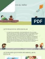 Actividad en El Niño Escolar