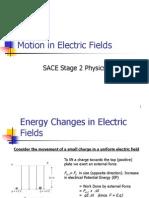2. Motion in Electric Fields