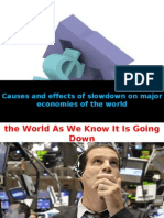SLOW DOWN OF US ECONOMY AND ITS IMPACT ON GLOBAL ECONOMY
