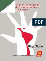Economia de los monopolios y Poder de los monopolios en América Latina