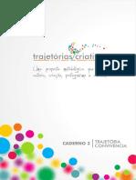 Ações para Jovens de 15 a 17 anos no Ensino Fundamental - Caderno 03 - Trajetórias Criativas