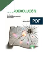 NEUROEVOLUCION. La ciencia del recondicionamiento del cerebro_A.H. Toledo (2011)