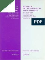 Lopez Ruperez_Mas Alla de Las Particulas y Las Ondas