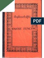 Burmese Fencing