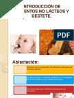 Introduccion de Alimentos No Lacteos y Destete