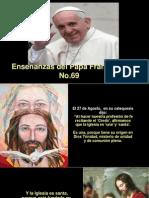 Enseñanzas del Papa Francisco - Nº 69.pps