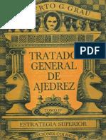 Tratado General de Ajedrez - Tomo IV Estrategía Superior - Roberto G. Grau..pdf