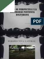 taller de perspectiva e la universidad pontificia bolivariana