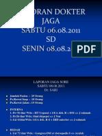 Laporan Dokter Jaga Baru 08082011