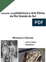 Estilos Arquitetônicos e Arte Étnica Do Rio Grande