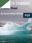 Climate Change a Silent Threat by Sylvain Richer de Forges