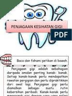 Penjagaan Kesihatan Gigi