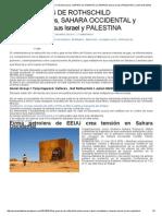 Las Guerras de Los Rothschild 22-Parte II Marruecos Sahara Occidental y Canarias Versus Israel y Palestina