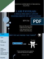 I am favolas, an health education instrument in dentistry