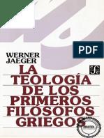 Werner Jaeger, La teolog+¡a de los primeros fil+¦sofos griegos.pdf