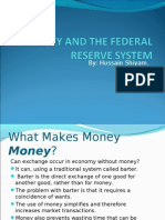 Money, The Federal Reserve system and Money Creation