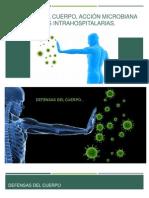 Defensas Del Cuerpo, Acción Microbiana e Infecciones
