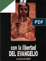 BOFF, L. - Con La Libertad Del Evangelio - Nueva Utopía 1991