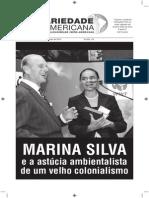 Marina Silva e a astúcia ambientalista de um velho colonialismo.