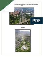 Intervencion Urbana en El Rio Medellin