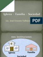 Iglesia - Familia - Sociedad